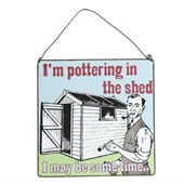 Pottering in the shed panneau metal